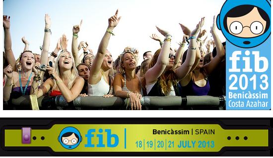 FIB 2013 – Festival Internacional Benicassim